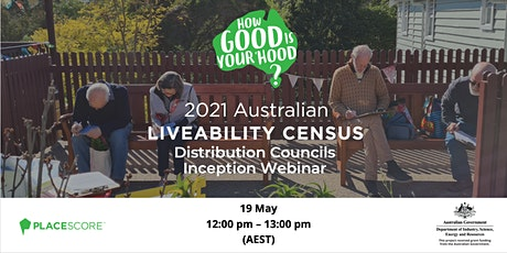 2021 Australian Liveability Census: Distribution Councils Inception Webinar tickets