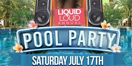 Liquid Loud Annual Pool Party tickets