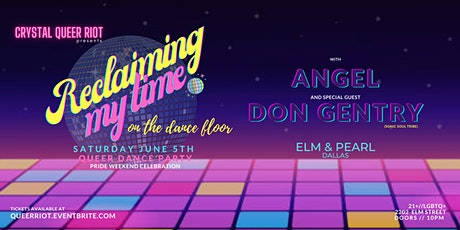 Reclaiming My Time  - Pride Dance Party [Dallas] tickets