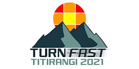 Turn Fast Titirangi tickets