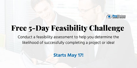 FREE 5 Day Feasibility Challenge tickets