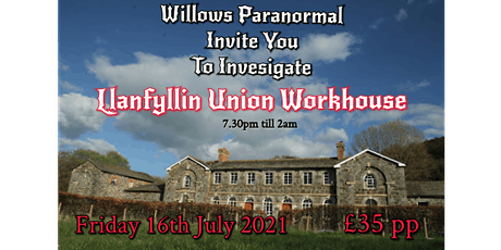 Llanfyllin Union Workhouse Ghost Hunt tickets