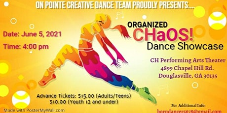 Organized Chaos - Spring Finale Dance Showcase tickets