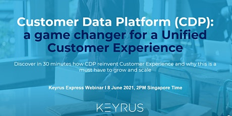 [WEBINAR] Customer Data Platform: a game changer for Customer Experience tickets