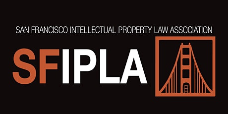 LAIPLA/SFIPLA Women in IP:  Beyond the Robe – Fireside Chat tickets
