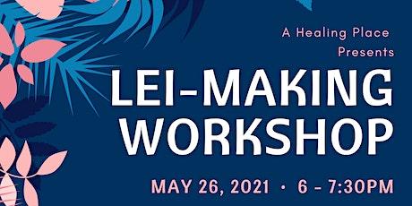 Lei-Making Workshop tickets