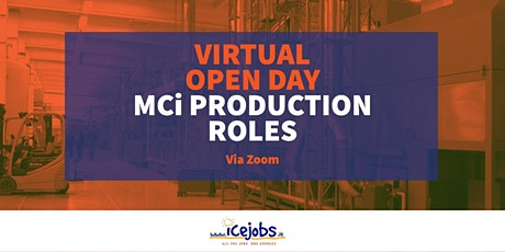 Virtual Open Day - MCi Production Roles billets