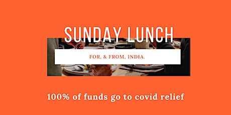 Sunday Lunch for & from India tickets