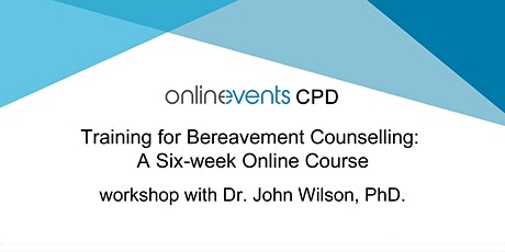 Training for Bereavement Counselling Week 3: Models and Theories of Grief tickets