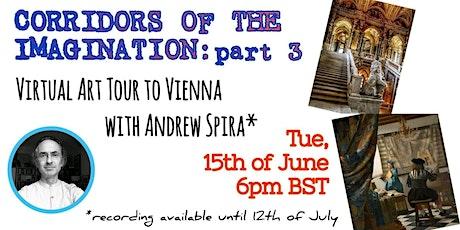 Corridors of the Imagination: Art Tour to Vienna - Art Talk - Part 3 tickets