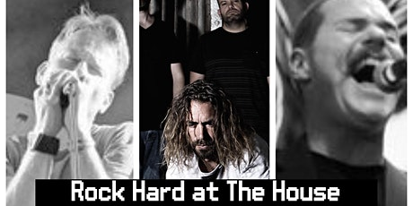 Rock Hard at The House featuring Project 62, Mace & The Motor and Guests tickets