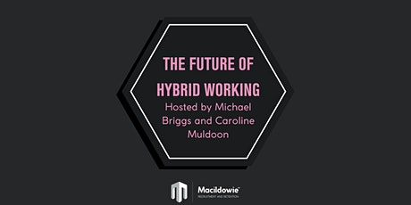 The Future of Hybrid Working Event tickets