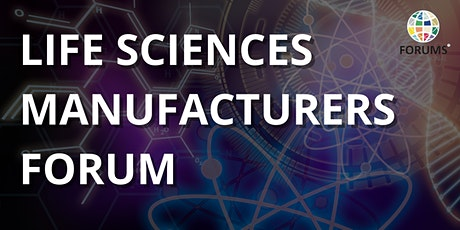 Life Sciences Manufacturing Forum (LSMF) tickets