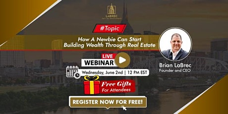 How A Newbie Can Start Building Wealth Through Real Estate tickets