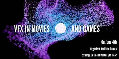 Վիզուալ էֆֆեկտները ֆիլմերում և խաղերում/Visual Effects in Movies and Games tickets