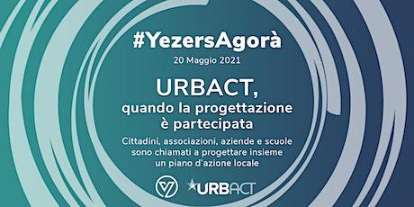URBACT: quando la progettazione è partecipata biglietti