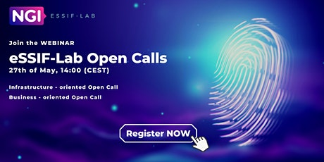 Find out all about the eSSIF-Lab current Open Calls tickets