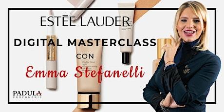 Estée Lauder | Digital Masterclass con Emma Stefanelli biglietti