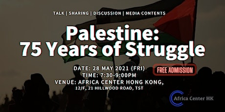 Palestine: 75 Years of Struggle tickets