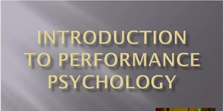 Introduction to Performance Psychology with Ken Moore tickets