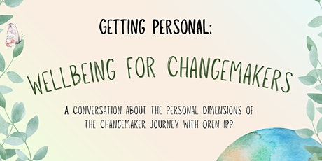 Unmute presents: Getting personal - Wellbeing for changemakers tickets