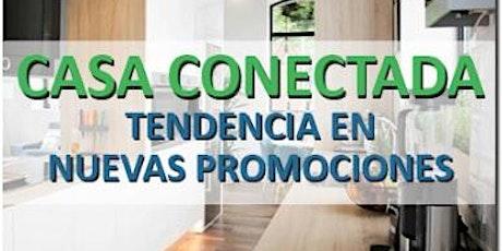 CASA CONECTADA ONLINE - 01 JUNIO 2021 entradas