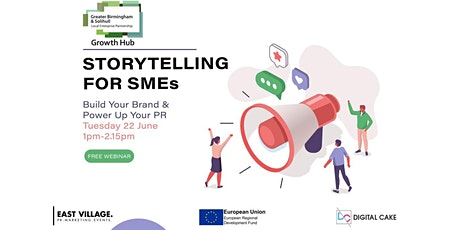 Storytelling for SMEs: Building a brand and powering up your PR tickets