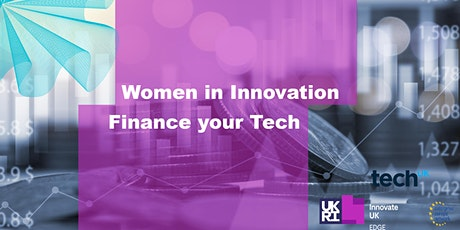 Women in Innovation: Finance your Tech billets