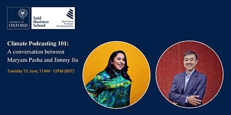 Climate Podcasting 101: A Conversation Between Maryam Pasha and Jimmy Jia tickets