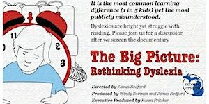 DECODING DYSLEXIA MICHIGAN PRESENTS-   THE BIG...