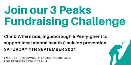#ItsWorthTalkingAbout 3 Peak Fundraising Challenge tickets