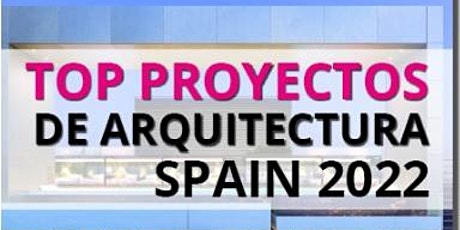 WEBINAR: TOP PROYECTOS DE ARQUITECTURA 2022 ONLINE - 15 JUNIO 2021 entradas