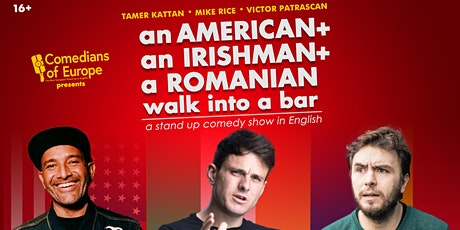 an American, an Irishman and a Romanian walk into a bar Tickets