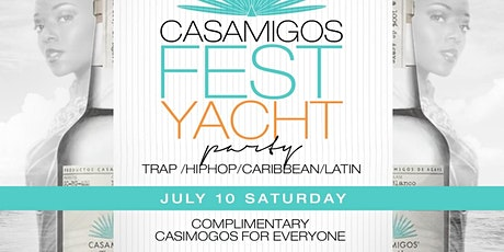 Casamigos Fest Yacht Party tickets