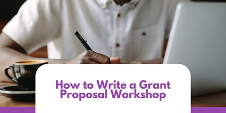 How to Write a Grant Proposal Workshop tickets