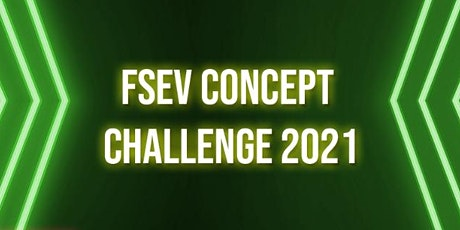 5th Annual FSEV Concept Challenge (FSEV 2021) tickets