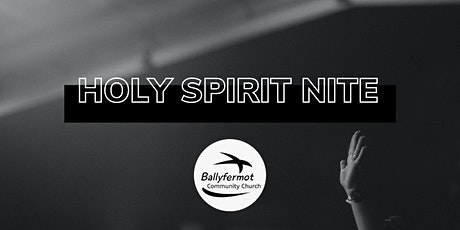 BCC - Holy Spirit Nite tickets