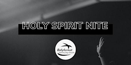 BCC - Holy Spirit Nite tickets