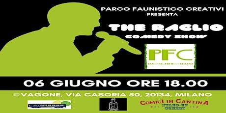 The Raglio - Comedy Show Vol 1 biglietti