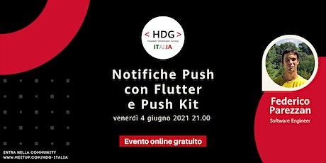 Notifiche Push con Flutter e Push Kit・Meetup HDG Italia #6 biglietti