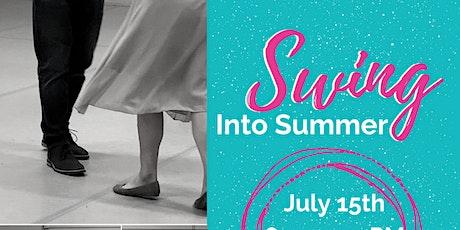 Swing Into Summer tickets