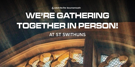 In person gathering at St Swithuns ingressos