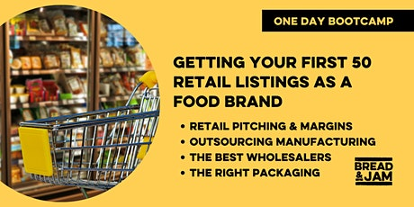 Bootcamp: Getting Your First 50 Retail Listings As A Food & Drink Brand tickets