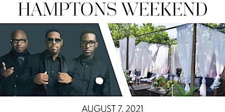 BELLA's 2021 Hamptons Weekend Featuring Boyz II Men tickets
