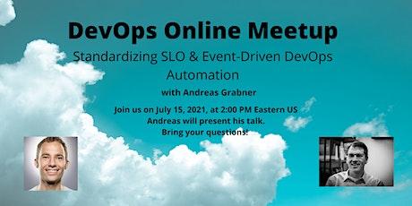 DevOps Online Meetup - Standardizing SLO & Event-Driven DevOps Automation Tickets