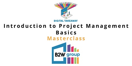 Digital Takeaway Masterclass Introduction to Project Management Basics tickets