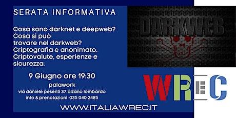 Serata informativa darknet e deepweb biglietti