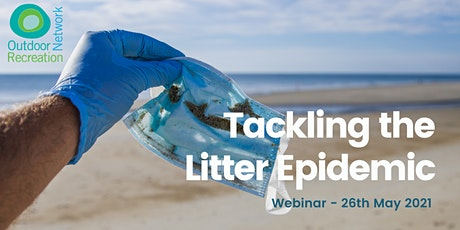 'Tackling the litter epidemic' webinar tickets