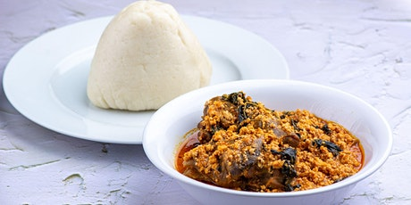 Nigerian Virtual Cooking Class- Egusi Soup Edition tickets