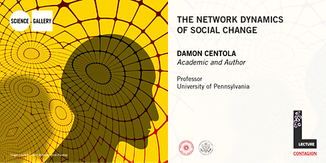 The Network Dynamics of Social Change | Lecture & Tutorial tickets